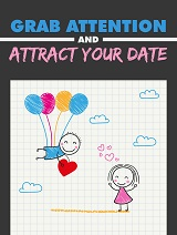 Grab-Attention-and-Attract-Your-Date