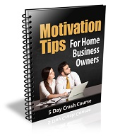 MotivationTipsForHomeBusinessOwners