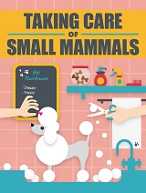 Taking-Care-Of-Small-Mammals
