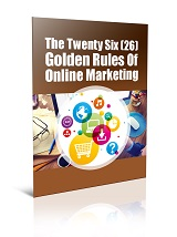 TheTwentySixGoldenRulesOfOnlineMarketing