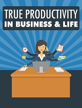 TrueProductivityInBusinessAndLife