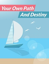 Your-Own-Path-And-Destiny